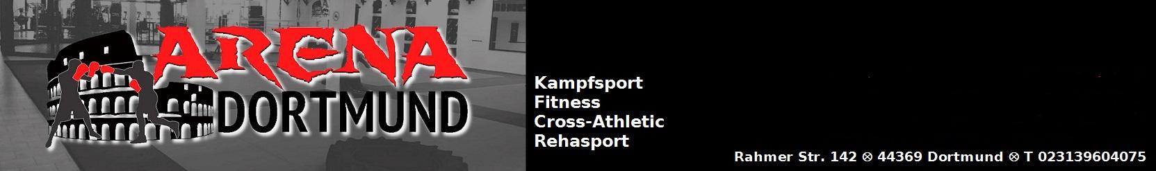 Arena Dortmund - Kampfsport - Fitness - Bodybuilding - Reha - Physio